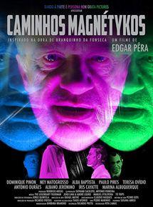 """Filme """"Caminhos Magnétykos"""", do premiado diretor portugues Edgar Pêra, estreia amanhã, 26, no Rio e em São Paulo"""